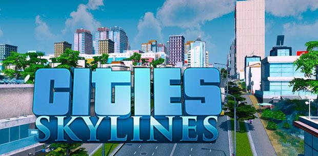 Cities: Skylines - Deluxe Edition [v 1.2.2 + 3 DLC] (2015) PC | RePack от xatab