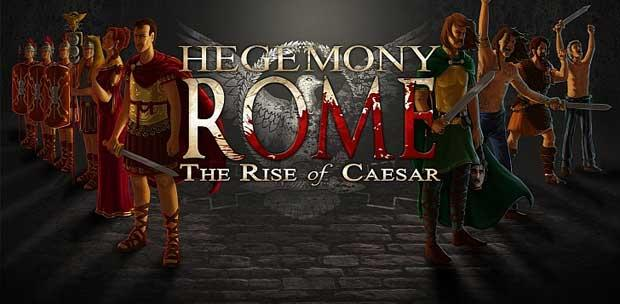 Hegemony Rome: The Rise of Caesar [2014]
