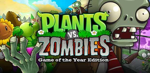 Plants vs. Zombies Game of The Year Edition [Rus] (Repack) [2010, Strategy / Tower Defense]