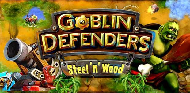Goblin Defenders: Battles of Steel 'n' Wood (2013)