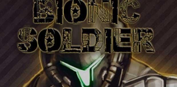 Bionic Soldier (2013/PC/Eng)