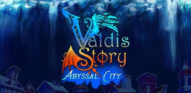 Valdis Story: Abyssal City (2013/ENG/Demo)