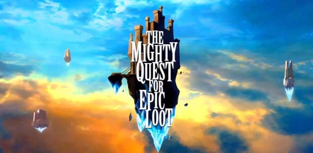 The Mighty Quest for Epic Loot (CLOSED beta)