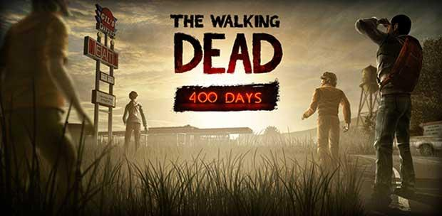 The Walking Dead + 400 Days (Telltale Games) [EN] [DL|STEAM-RIP] от R.G. Renaissance + Русификатор (текст) - от Tolma4 Team