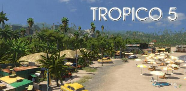 Tropico 5 / [2014, Strategy, Real-Time, 3D]