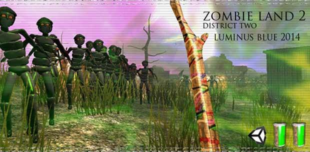 Zombie Land 2 District Two