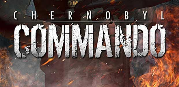 Chernobyl Commando [v. 1.22] (2013) PC | RePack от R.G. UPG