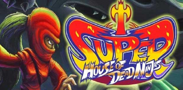 Super House of Dead Ninjas (PC-GAME)