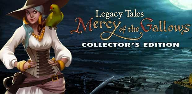 Legacy Tales: Mercy Of The Gallows Collector's Edition [P] [ENG / ENG] (2013)
