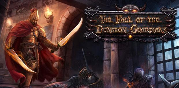 The Fall of the Dungeon Guardians (2015) [En] (1.0) License HI2U