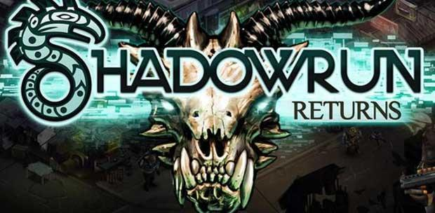Shadowrun Returns (Harebrained Holdings) [ENG] от FLT