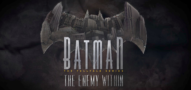 Batman: The Enemy Within - Episode 1-4 – на русском | Repack от xatab