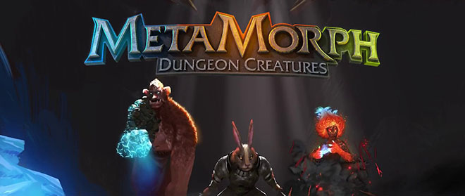 MetaMorph: Dungeon Creatures v1.2.0.969