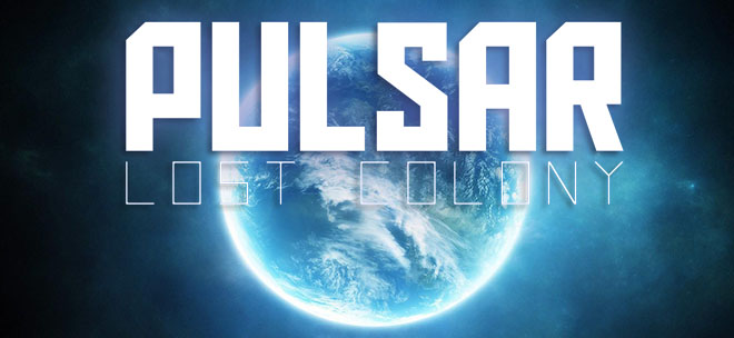 PULSAR: Lost Colony [17.2] - новая версия