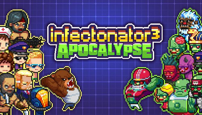 Infectonator 3: Apocalypse (2018) PC полная версия