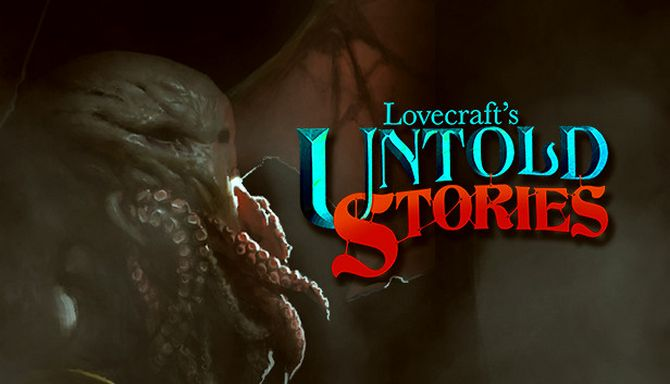 Lovecraft's Untold Stories (2018) (RUS) [Early Access]
