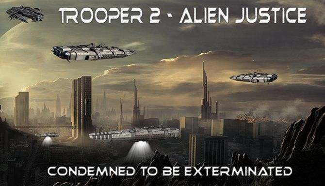 Trooper 2 - Alien Justice (2018)