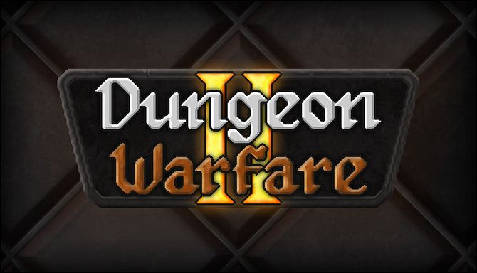 Dungeon Warfare 2 (v1.0.2)