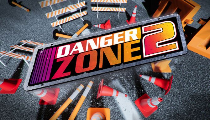 Danger Zone 2 (v1.0) (2018) (ENG)