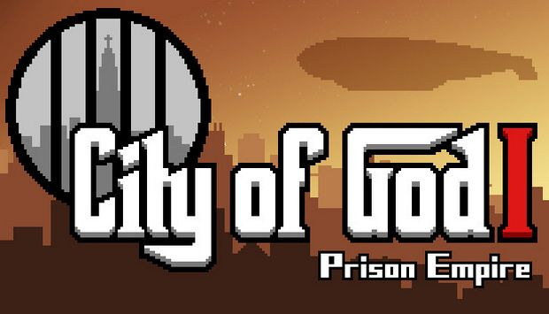 City of God I – Prison Empire (v1.004)