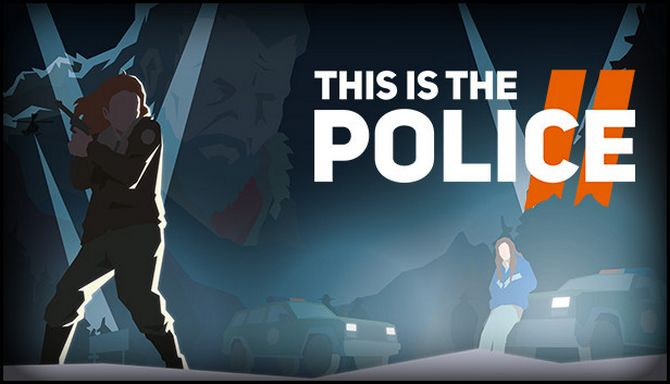 This Is the Police 2 (2018) (RUS) Repack полная версия
