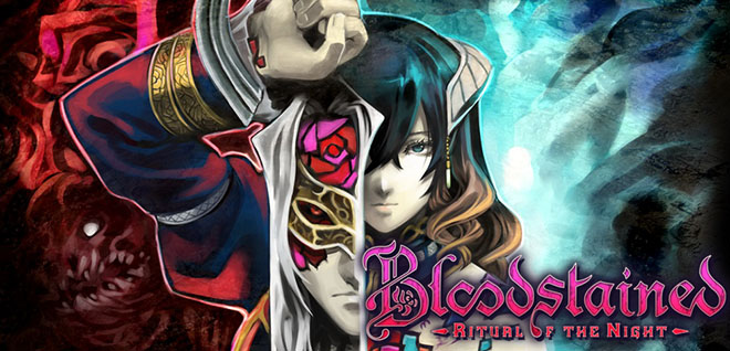 Bloodstained: Ritual of the Night (2019) полная версия
