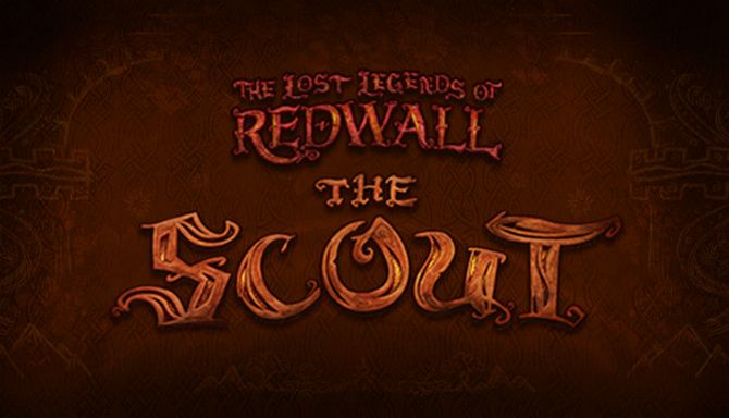 The Lost Legends of Redwall: The Scout (2018) полная версия