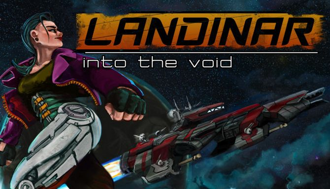 Landinar: Into the Void (2019) полная версия