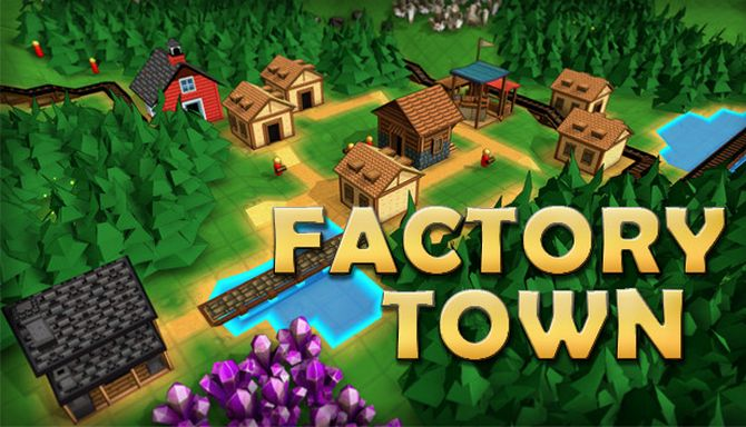 Factory Town (v0.097) Early Access