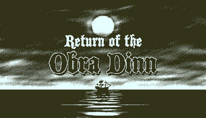 Return of the Obra Dinn v1.0.86 (2018) на русском