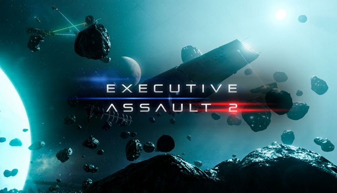 Executive Assault 2 (v0.429.2) Early Access