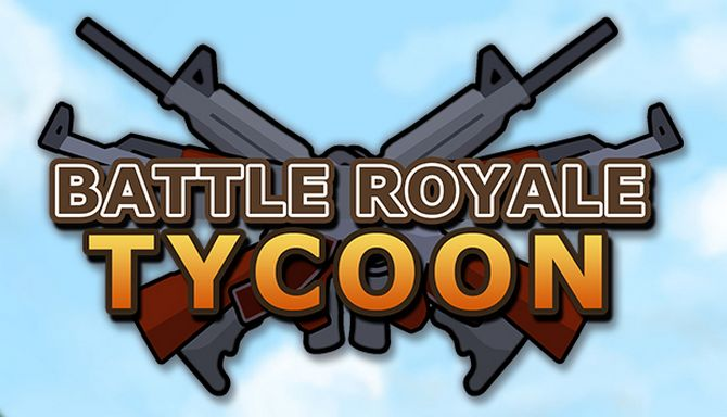 Battle Royale Tycoon v0.02 на русском языке