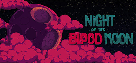 Night of the Blood Moon (2019)