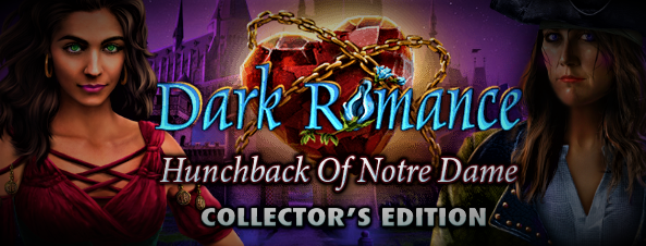 Dark Romance 10: Hunchback of Notre-Dame Collector's Edition (2019)
