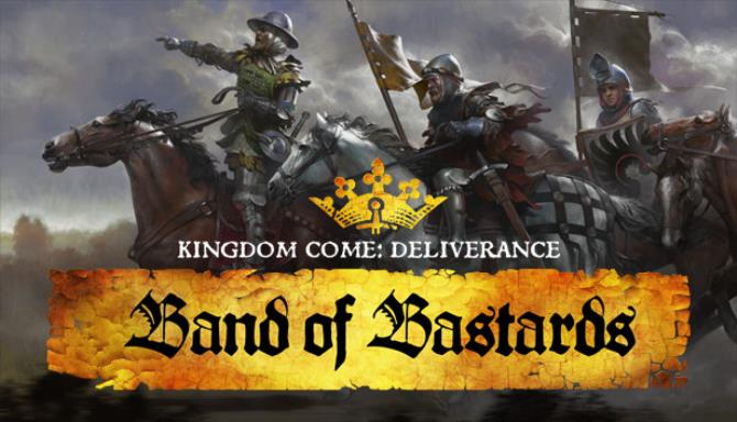 Kingdom Come: Deliverance – Band of Bastards (v1.8.1) Repack на русском