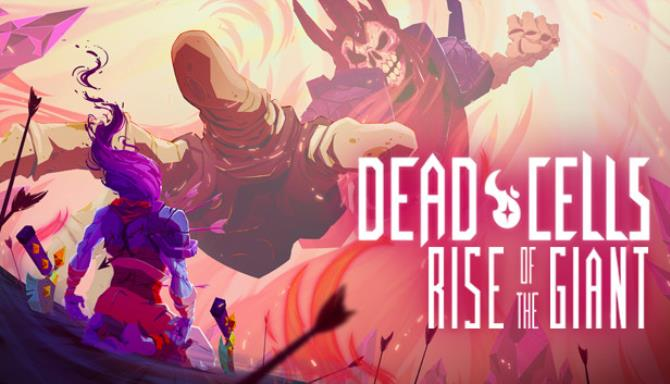 Dead Cells Rise of the Giant (v2019.03.28) DLC на русском языке