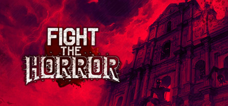 Fight the Horror (2019) (RUS) полная версия