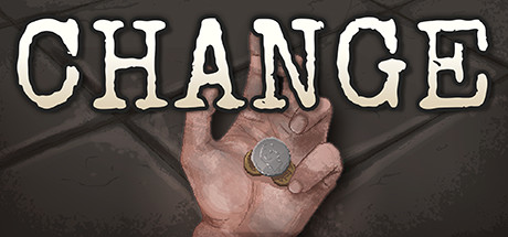 CHANGE: A Homeless Survival Experience v0.97 полная версия