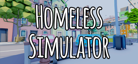 Homeless Simulator (2019) полная версия