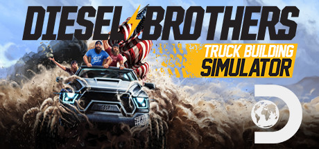 Diesel Brothers: Truck Building Simulator (v1.0) на русском