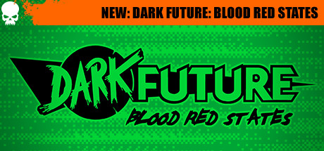 Dark Future: Blood Red States (2019) новая версия