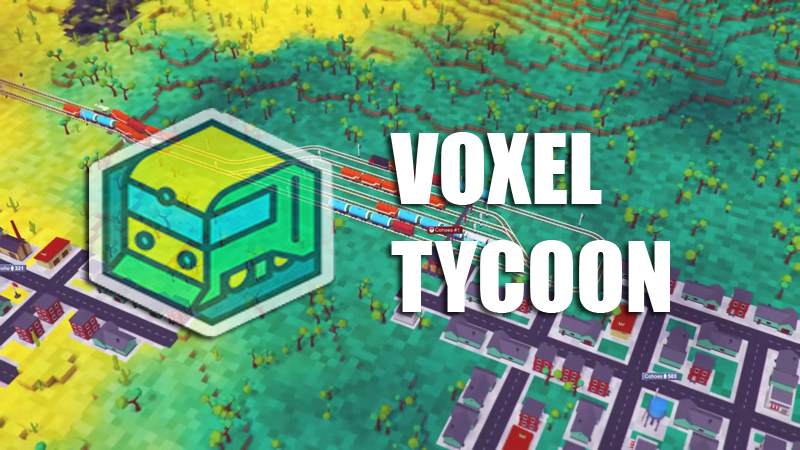 Voxel Tycoon v0.85 на русском языке