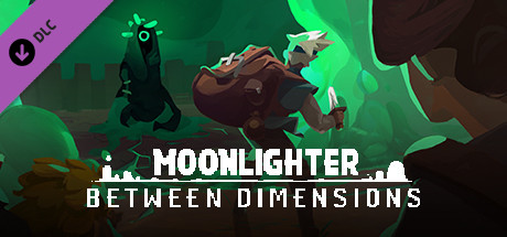 Moonlighter - Between Dimensions DLC (1.11) на русском языке