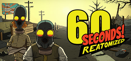 60 Seconds! Reatomized (1.0.366.0) на русском языке