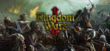 Kingdom Wars 2: Definitive Edition (2019) на русском языке