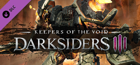 Darksiders III - Keepers of the Void (DLC) Repack на русском языке