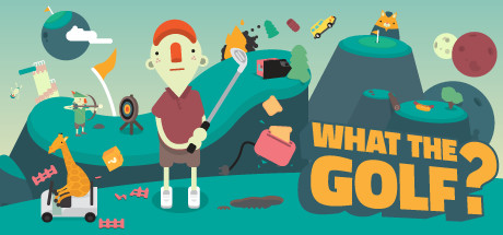 WHAT THE GOLF? (2019) на русском языке
