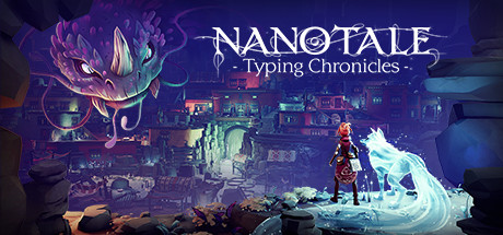 Nanotale - Typing Chronicles (полная версия)