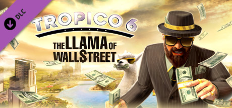 Tropico 6 - The Llama of Wall Street (v1.07) (RUS) DLC - Репак от хатаб