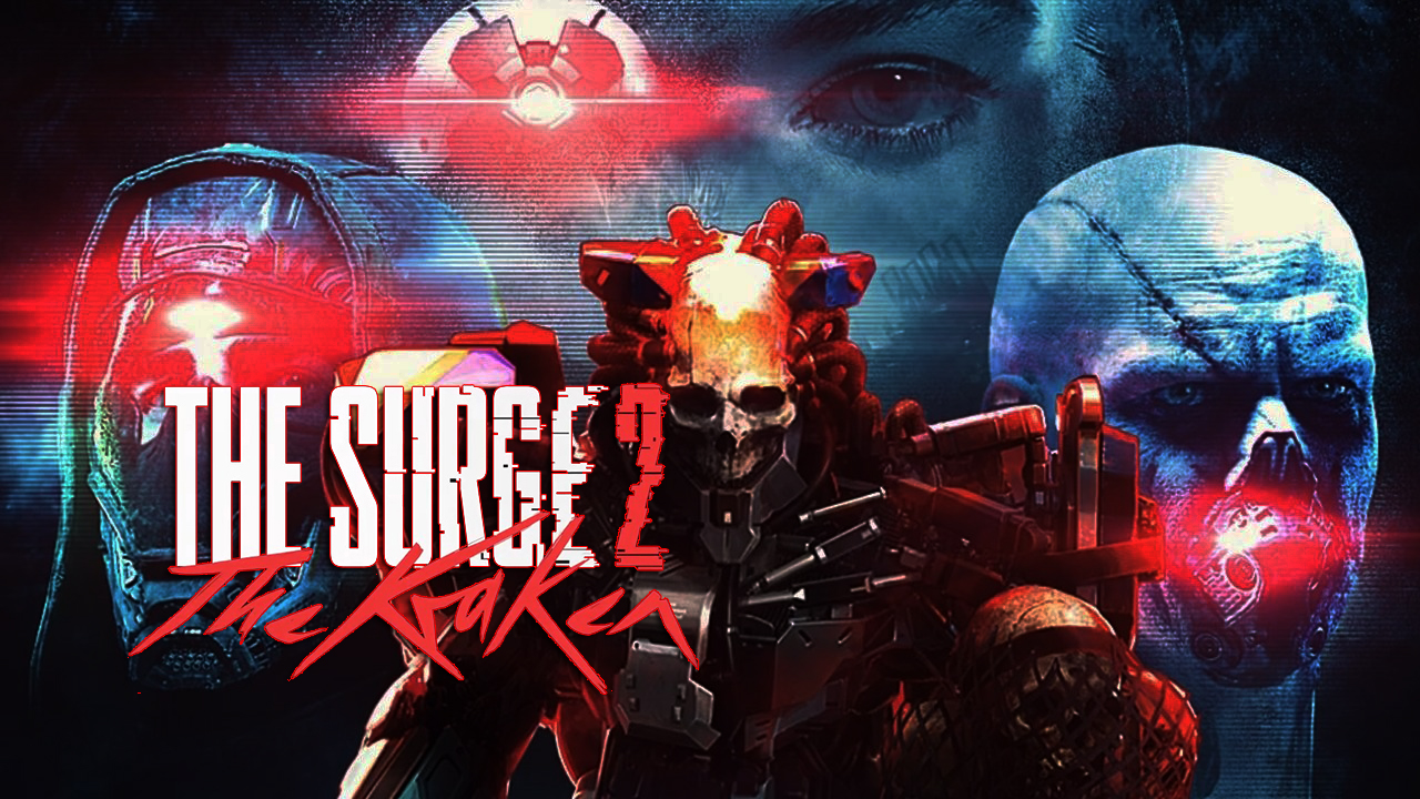 The Surge 2: The Kraken (2020) DLC полная версия